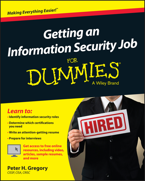 Peter Gregory H. Getting an Information Security Job For Dummies ISBN: 9781119002840 kerry hannon getting the job you want after 50 for dummies
