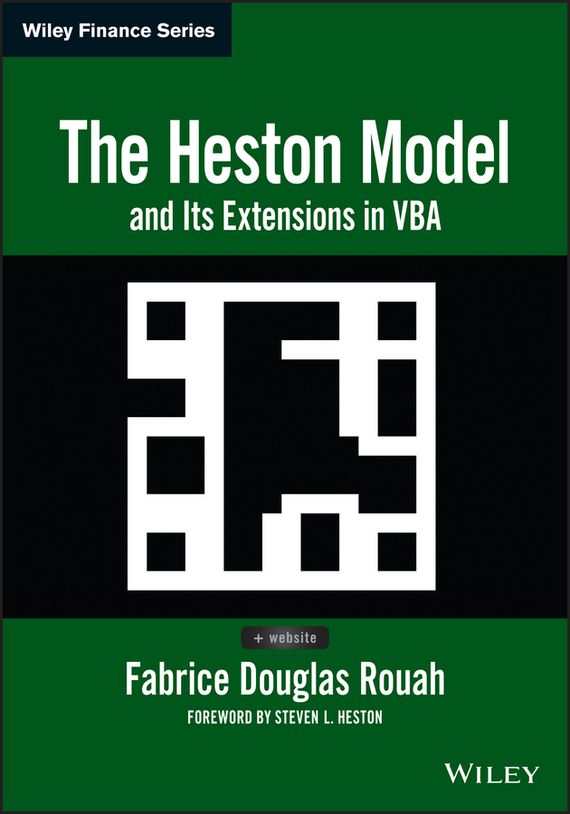 Steven Heston L. The Heston Model and Its Extensions in VBA sebastien bossu an introduction to equity derivatives theory and practice