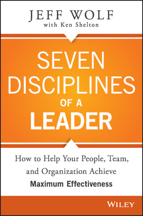 Jeff Wolf Seven Disciplines of A Leader mike bonem in pursuit of great and godly leadership tapping the wisdom of the world for the kingdom of god