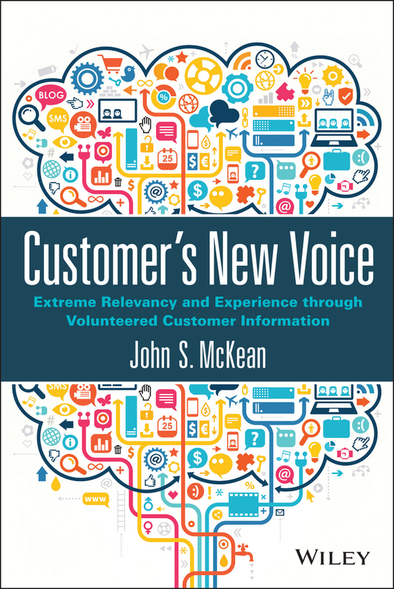 John McKean S. Customer's New Voice. Extreme Relevancy and Experience through Volunteered Customer Information new and original zd 70n optex photoelectric switch photoelectric sensor npn output