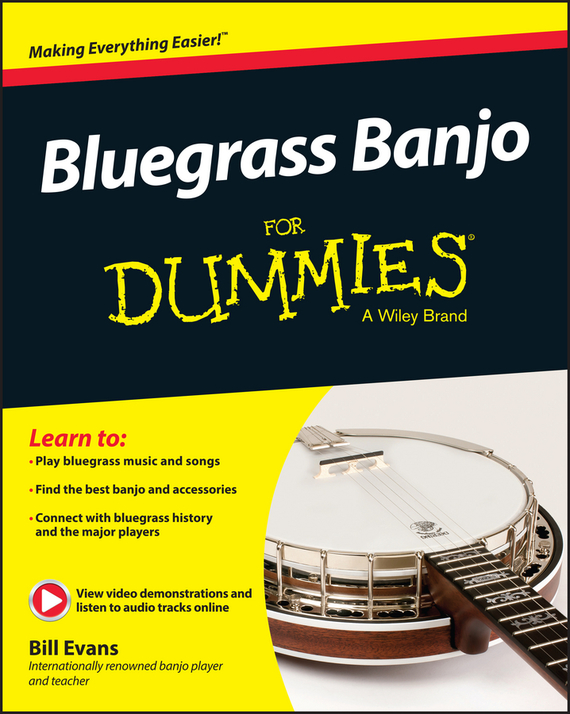 Bill  Evans Bluegrass Banjo For Dummies bill schley the unstoppables tapping your entrepreneurial power