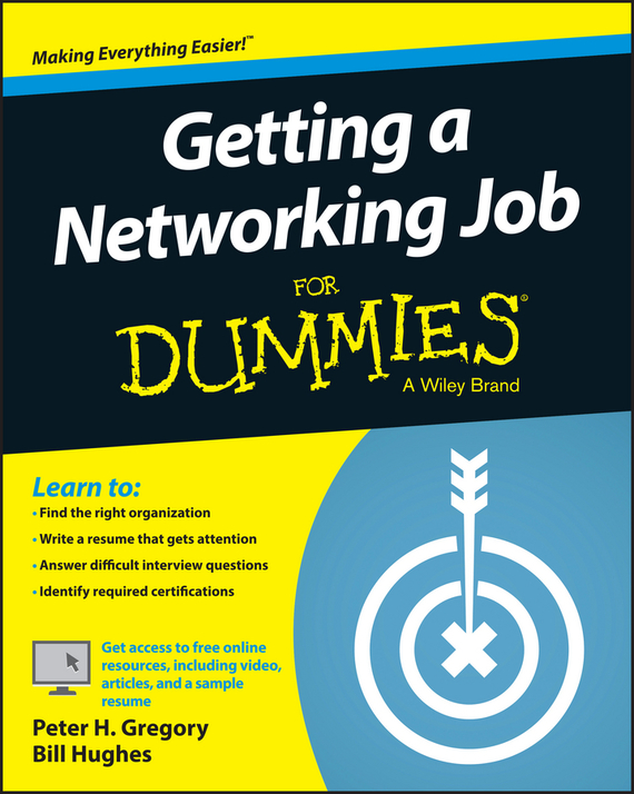 Bill Hughes Getting a Networking Job For Dummies ISBN: 9781119016236