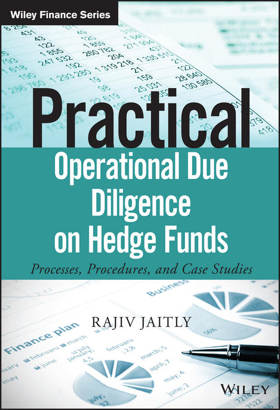 Rajiv  Jaitly Practical Operational Due Diligence on Hedge Funds. Processes, Procedures, and Case Studies lesions of skin of sheep and goats due to external parasites