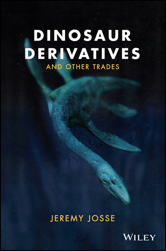 Фото Jeremy Josse Dinosaur Derivatives and Other Trades finance and investments
