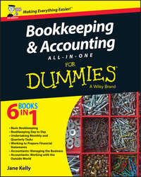 Jane Kelly E. - Bookkeeping and Accounting All-in-One For Dummies - UK
