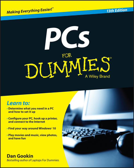 Dan Gookin PCs For Dummies adrian arnold windows 8 for the older and wiser get up and running on your computer