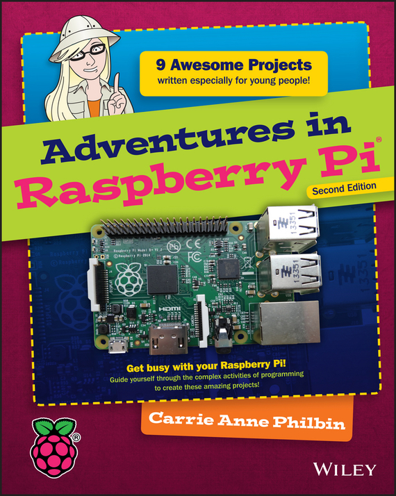 Carrie Philbin Anne Adventures in Raspberry Pi fundamentals of physics extended 9th edition international student version with wileyplus set