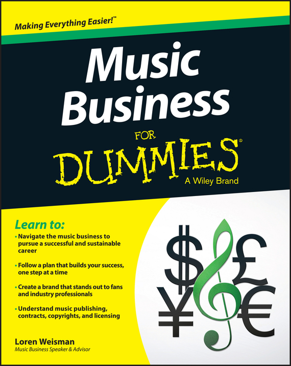 Loren  Weisman Music Business For Dummies kate shoup starting an etsy business for dummies