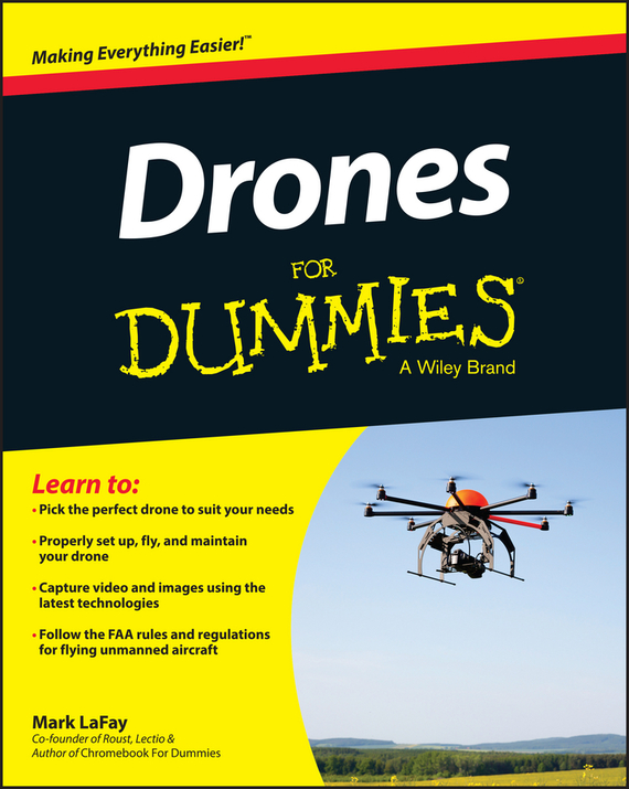 Mark LaFay Drones For Dummies the imactm for dummies®