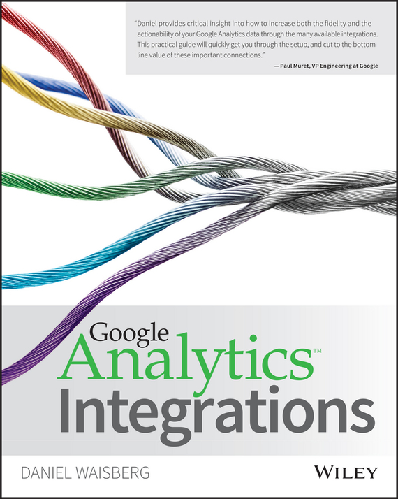 Daniel  Waisberg Google Analytics Integrations tony boobier analytics for insurance the real business of big data