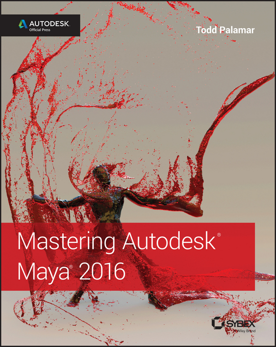 Todd  Palamar Mastering Autodesk Maya 2016. Autodesk Official Press conning a s the kodansha kanji learner s course a step by step guide to mastering 2300 characters