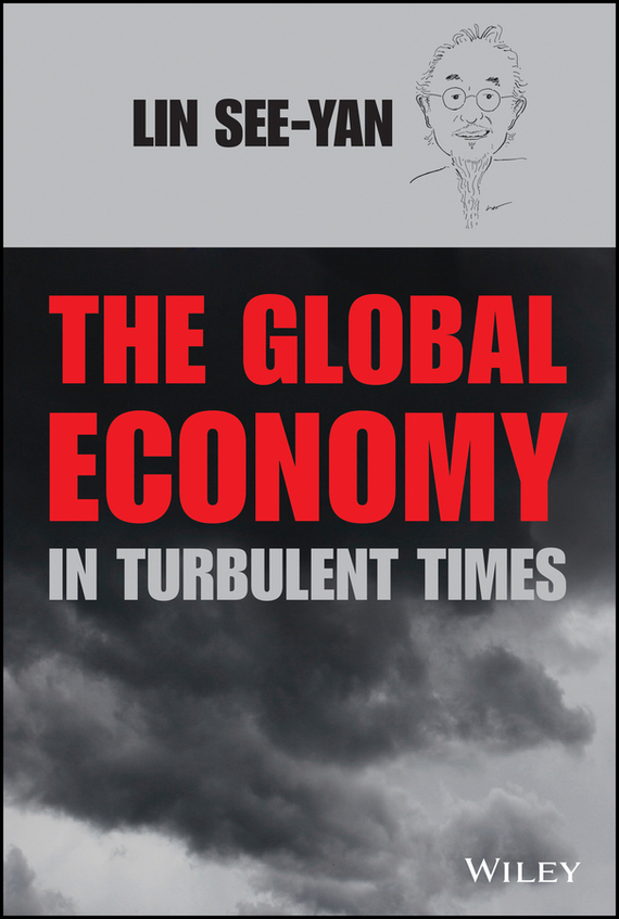 See-Yan Lin The Global Economy in Turbulent Times the developing nations and the digital economy the growth dilemma
