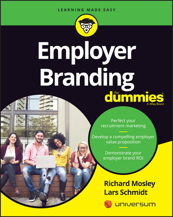 Richard  Mosley Employer Branding For Dummies richard rohr falling upward a spirituality for the two halves of life