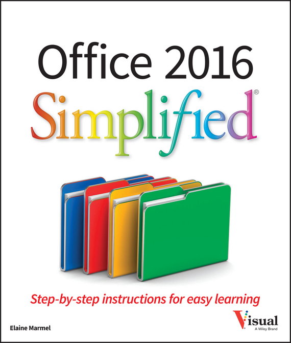 Elaine  Marmel Office 2016 Simplified cheryl rickman the digital business start up workbook the ultimate step by step guide to succeeding online from start up to exit