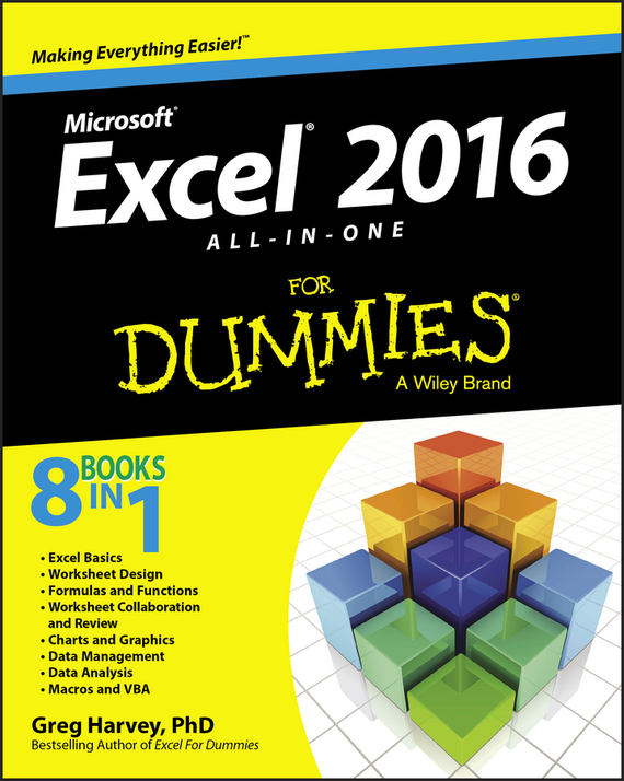 Greg Harvey Excel 2016 All-in-One For Dummies ISBN: 9781119077220