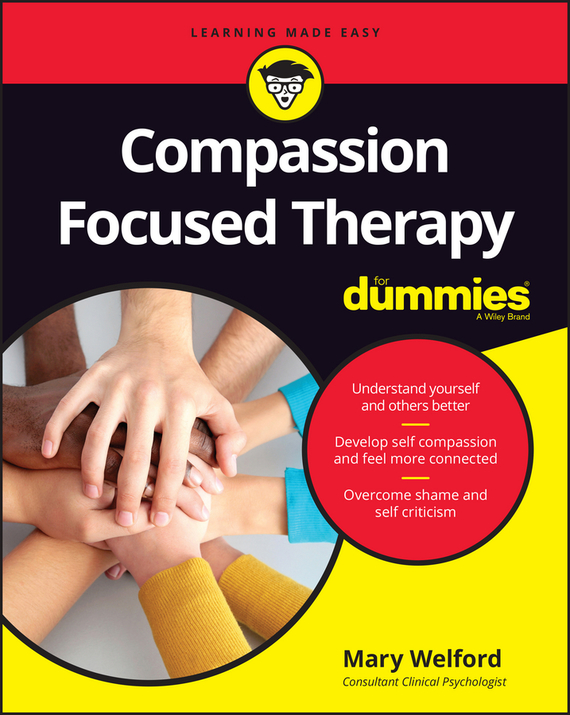 Mary  Welford Compassion Focused Therapy For Dummies shame