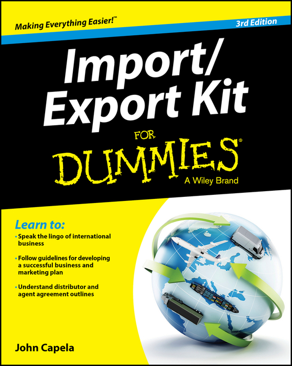 John J. Capela Import / Export Kit For Dummies ayse evrensel international finance for dummies