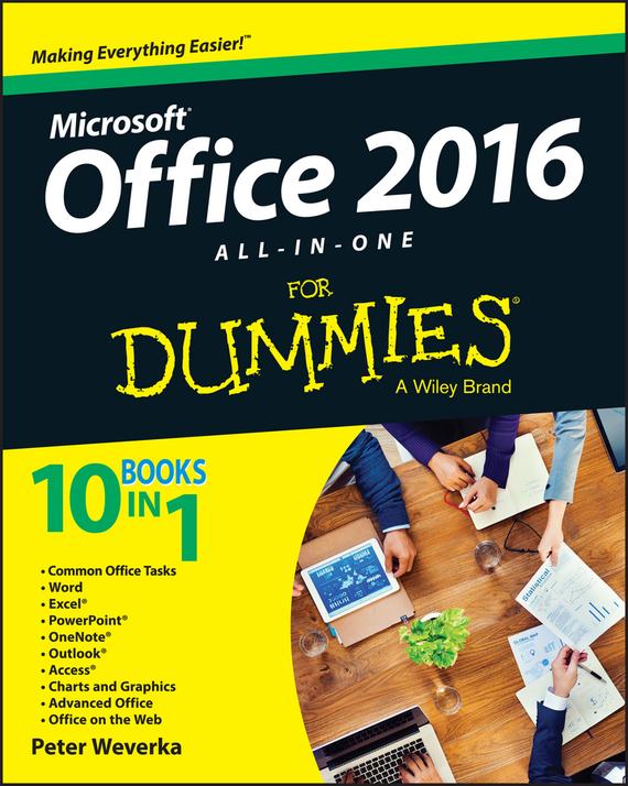 Peter Weverka Office 2016 All-In-One For Dummies greg harvey excel 2013 all in one for dummies