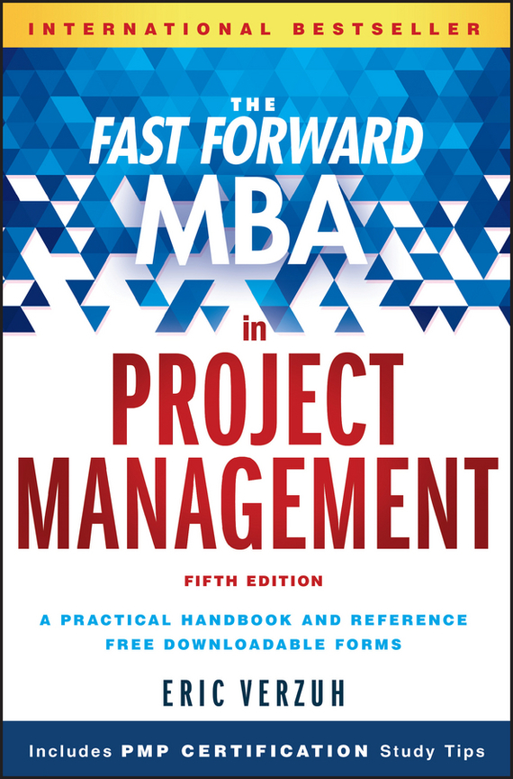 Eric  Verzuh The Fast Forward MBA in Project Management forward forward ethno the best yet to come ss