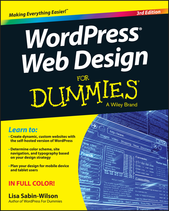 Lisa Sabin-Wilson WordPress Web Design For Dummies ISBN: 9781119088462 wordpress for dummies