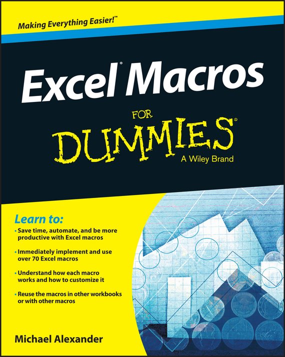 Michael  Alexander Excel Macros For Dummies michael griffis economic indicators for dummies