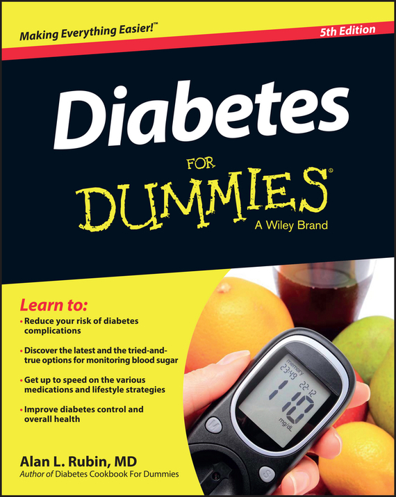 Alan L. Rubin Diabetes For Dummies monitoring blood glucose and obesity in type 2 diabetes
