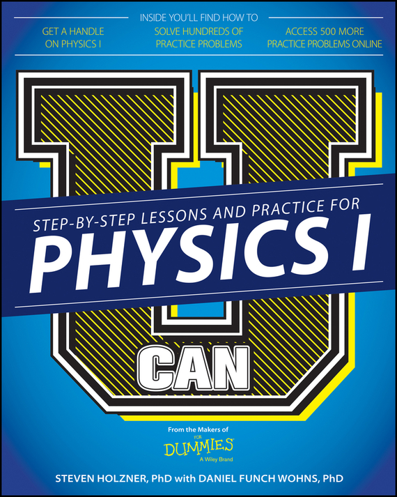 Steven Holzner U Can: Physics I For Dummies arthur hsieh emt exam for dummies with online practice