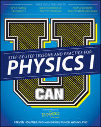 Steven Holzner - U Can: Physics I For Dummies