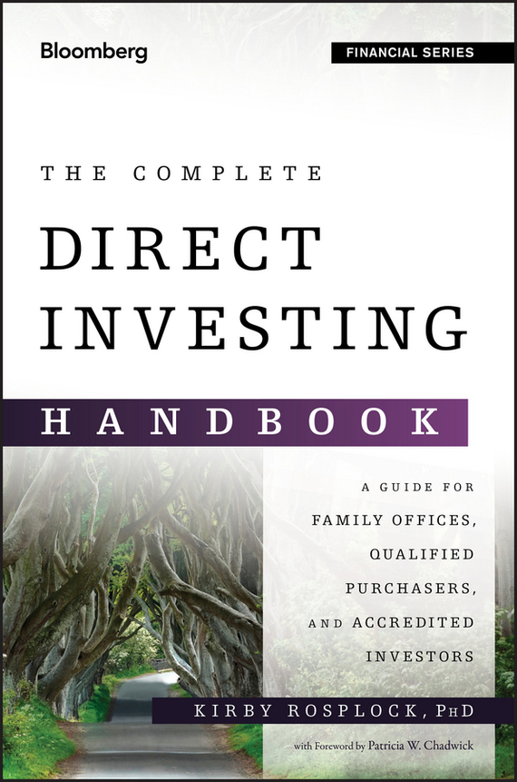 Kirby  Rosplock The Complete Direct Investing Handbook. A Guide for Family Offices, Qualified Purchasers, and Accredited Investors the porphyrin handbook volume 5