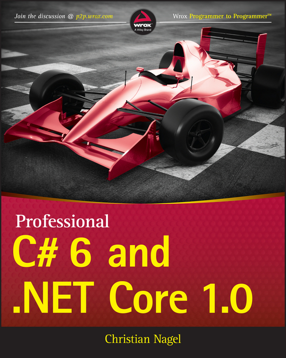 Christian Nagel Professional C# 6 and .NET Core 1.0