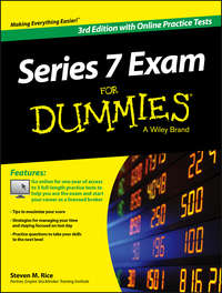 Steven Rice M. - Series 7 Exam For Dummies, with Online Practice Tests