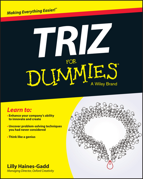 Lilly Haines-Gadd TRIZ For Dummies joe vitale the awakening course the secret to solving all problems