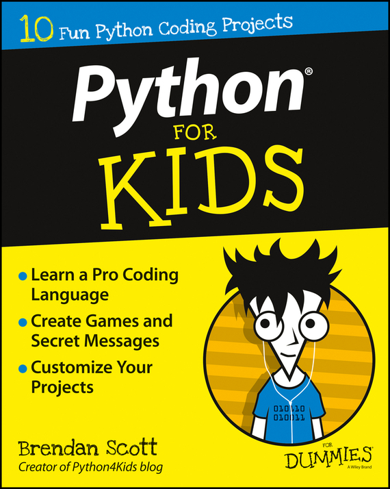 Brendan Scott Python For Kids For Dummies learning python