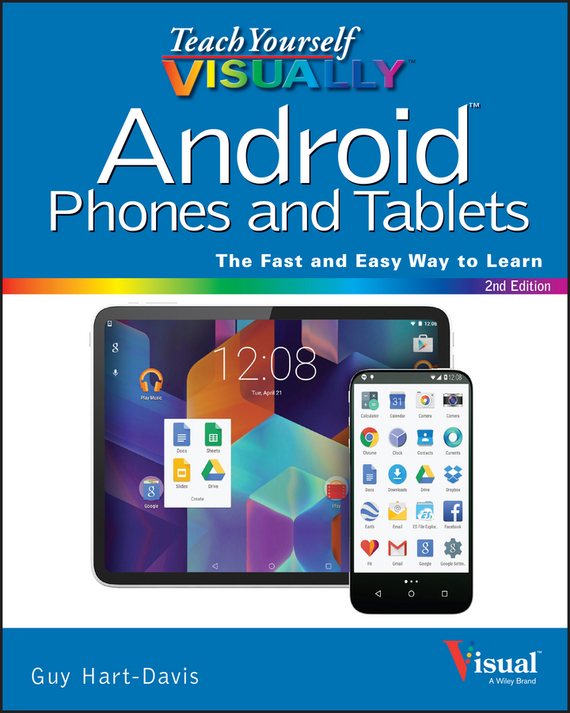 Guy  Hart-Davis Teach Yourself VISUALLY Android Phones and Tablets conning a s the kodansha kanji learner s course a step by step guide to mastering 2300 characters
