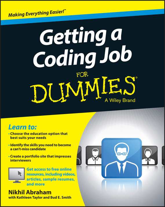 Nikhil Abraham Getting a Coding Job For Dummies ISBN: 9781119121015 kerry hannon getting the job you want after 50 for dummies
