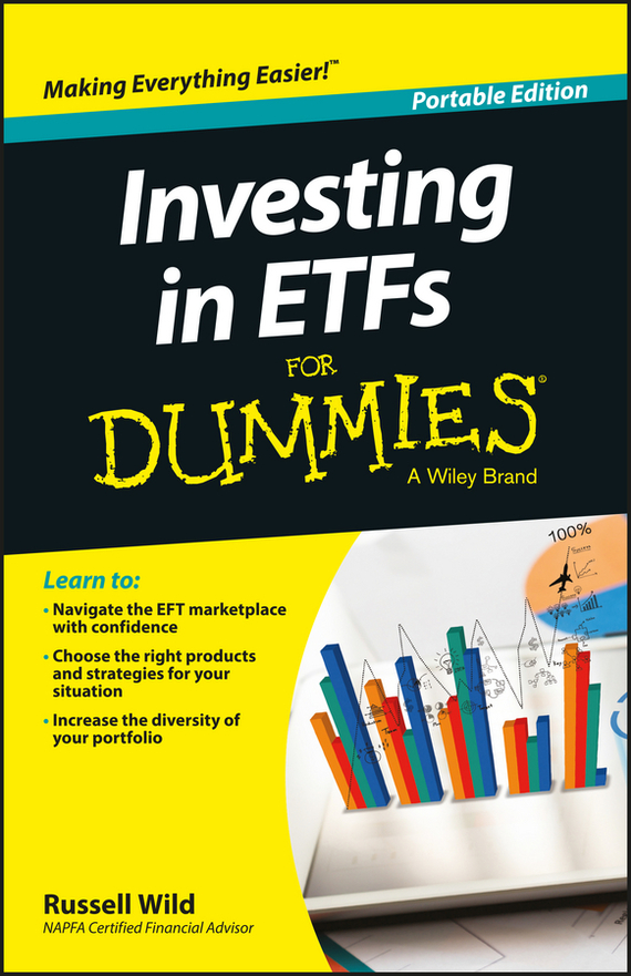 Russell Wild Investing in ETFs For Dummies sherwood neiss getting started with crowdfund investing in a day for dummies
