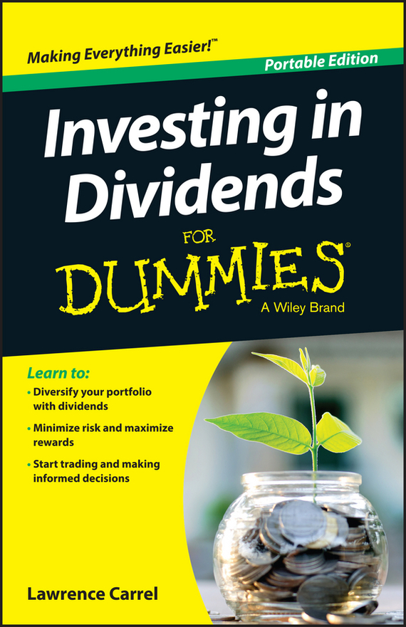 Lawrence Carrel Investing In Dividends For Dummies study of factors affecting dividend yield and dividend payout ratio