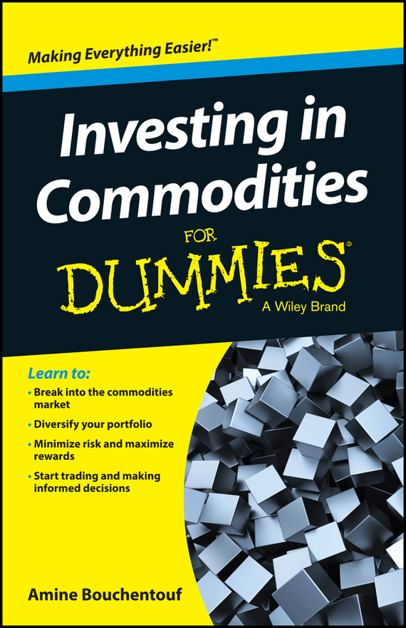Amine Bouchentouf Investing in Commodities For Dummies paul mladjenovic stock investing for dummies
