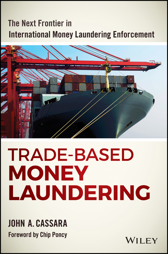 Chip Poncy Trade-Based Money Laundering. The Next Frontier in International Money Laundering Enforcement point systems migration policy and international students flow