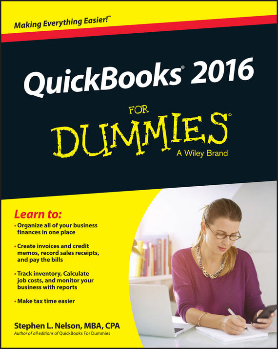 Stephen L. Nelson QuickBooks 2016 For Dummies ISBN: 9781119126065 loredana stroup quickbooks 2012 for dummies