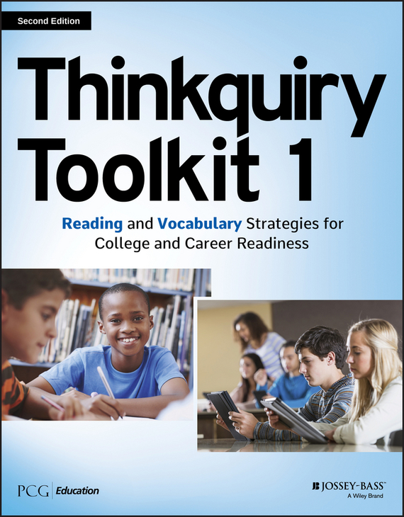 PCG Education Thinkquiry Toolkit 1. Reading and Vocabulary Strategies for College and Career Readiness easy learning speak french with cdx2