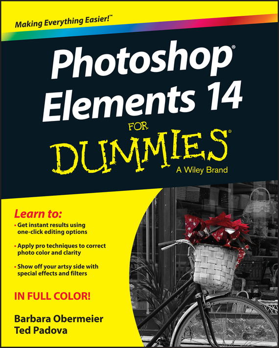 Barbara  Obermeier Photoshop Elements 14 For Dummies barbara obermeier photoshop elements 2018 for dummies