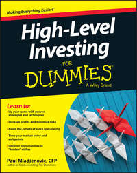 Paul  Mladjenovic - High Level Investing For Dummies