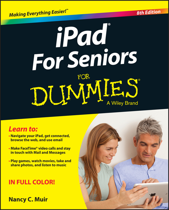 Nancy Muir C. iPad For Seniors For Dummies купить