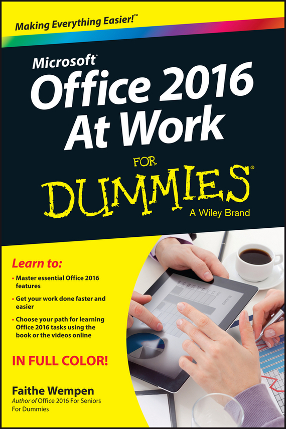 Faithe  Wempen Office 2016 at Work For Dummies faithe wempen office 2010 for seniors for dummies