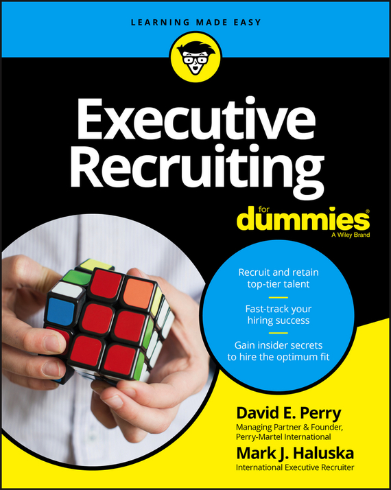 David Perry E. Executive Recruiting For Dummies ard pieter man de alliances an executive guide to designing successful strategic partnerships