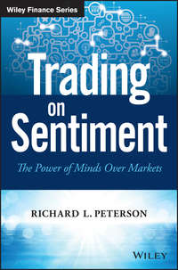 Richard Peterson L. - Trading on Sentiment. The Power of Minds Over Markets