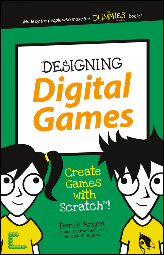 Derek  Breen Designing Digital Games. Create Games with Scratch! derek & clive derek & clive rude and rare the best of derek & clive 2 cd