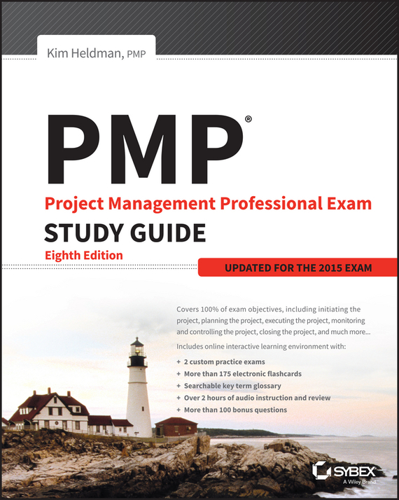 Kim  Heldman PMP: Project Management Professional Exam Study Guide. Updated for the 2015 Exam david coleman d cwna certified wireless network administrator official study guide exam pw0 104