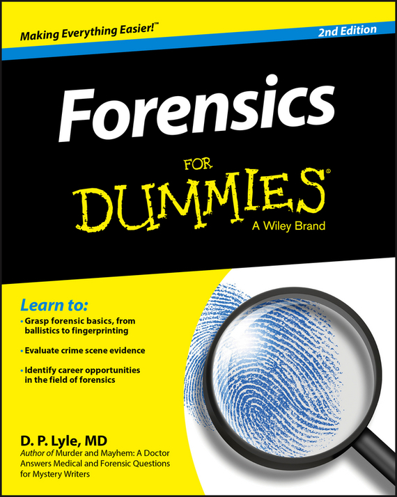 Douglas Lyle P. Forensics For Dummies brian halligan marketing lessons from the grateful dead what every business can learn from the most iconic band in history